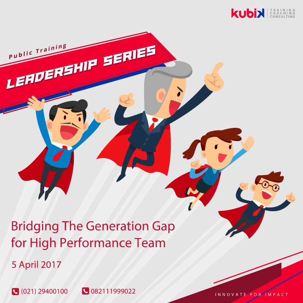 Public Training Leadership Series - BRIDGING THE GENERATION GAP FOR HIGH PERFORMANCE TEAM